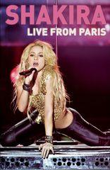 Shakira - Live from Paris