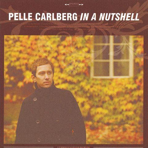 Pelle Carlberg - In a Nutshell