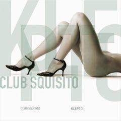 Club Squisito - Klepto