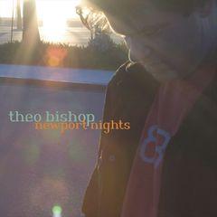 Theo Bishop - Newport Nights