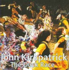 John Kirkpatrick - The Duck Race