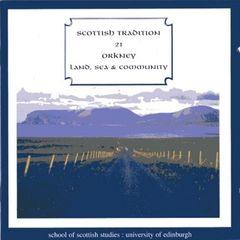 Various Artists - Orkney: Land, Sea & Community