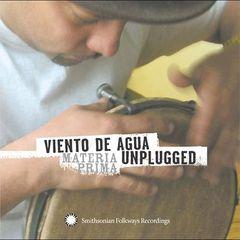 Viento de Agua - Viento de Agua Unplugged: Materia Prima
