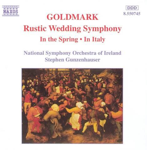 Stephen Gunzenhauser - Goldmark: Rustic Wedding Symphony