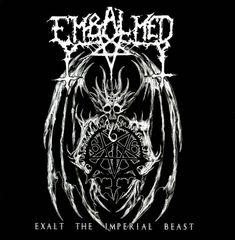 Embalmed - Exalt the Imperial Beast