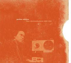 Pauline Oliveros - Four Electronic Pieces, 1959-1966