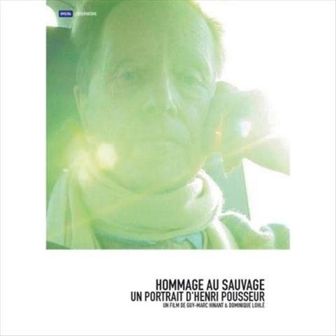 Henri Pousseur - Hommage au Sauvage: A Portrait of Henri Pousseur