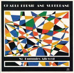 Charli Persip & Superband - No Dummies Allowed