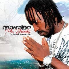Mavado - Mr. Brooks...A Better Tomorrow