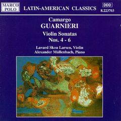Guarnier, C. - Camargo Guarnieri: Violin Sonatas Nos. 4 - 6