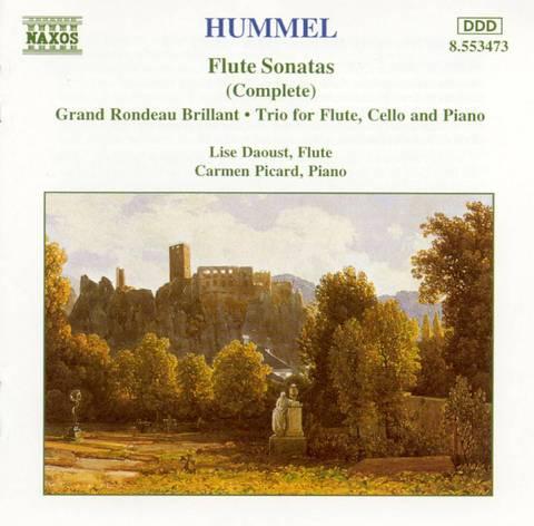 Lise Daoust - Hummel: Flute Sonatas (Complete): Grand Rondeau Brillant; Trio for Flute, Cello and Piano
