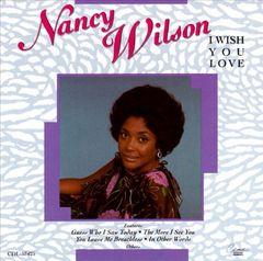 Nancy Wilson - I Wish You Love