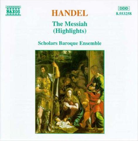 Scholars Baroque Ensemble - Handel: The Messiah (Highlights)