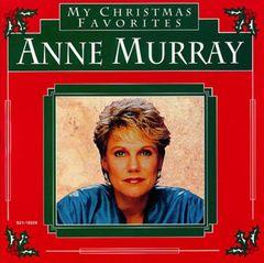Anne Murray - My Christmas Favorites