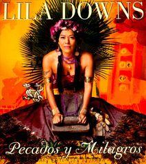 Lila Downs - Pecados y Milagros