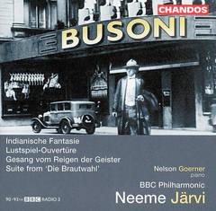 Neeme Järvi - Busoni: Indianische Fantasie; Lustspiel-Ouvertüre; etc.