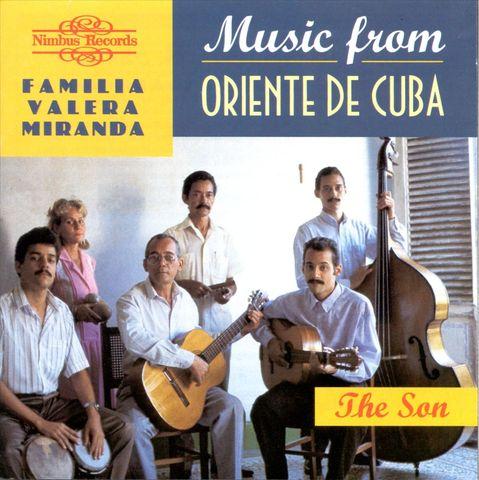 La Familia Valera Miranda - Music from Oriente de Cuba: The Son