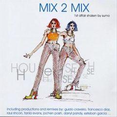 Various Artists - Mix 2 Mix: 1st Affair Shaken by Sumo