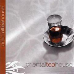 Various Artists - Oriental Tea House