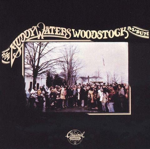 Muddy Waters - The Muddy Waters Woodstock Album
