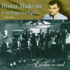 Osmar Maderna - Escalas en Azul 1946-1950