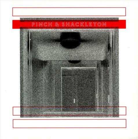 Pinch - Pinch & Shackleton
