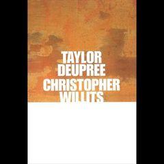 Taylor Deupree - Deupree+Willits