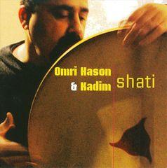Omri & Kadim Hason - Shati