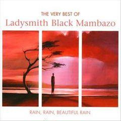 Ladysmith Black Mambazo - Rain Rain Beautiful Rain