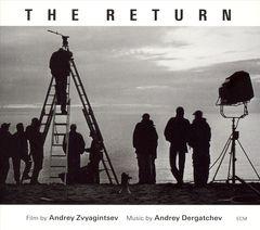 Andrei Dergatchev - The Return [Original Motion Picture Soundtrack]