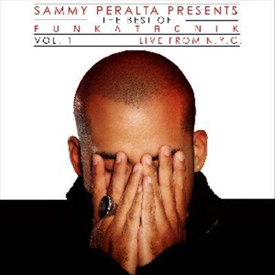 Sammy Peralta - Best of Funkatronik, Vol. 1