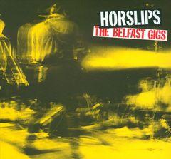 Horslips - The Belfast Gigs