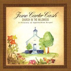 June Carter Cash - Church in the Wildwood