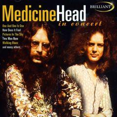 Medicine Head - In Concert