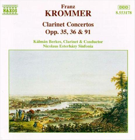 Kalman Berkes - Krommer: Clarinet Concertos Opp. 35, 36 & 91