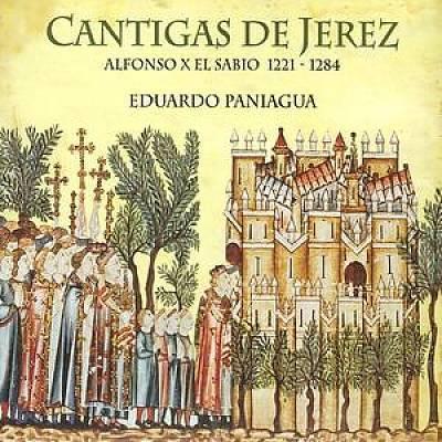 Eduardo Paniagua - Cantigas de Jerez: Alfons X El Sabio, 1221-1284