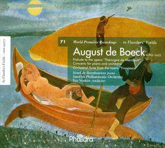 "Ivo Venkov - August de Boeck: Prelude to ""Théroigne de Méricourt""; Concerto for piano and orchestra; Orchestral Suite from ""Francesca"""