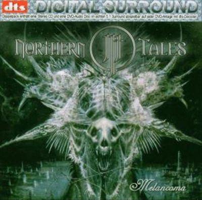 Northern Tales - Melancoma