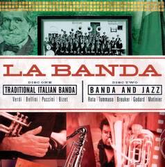 La Banda - La Banda: Traditional Italian Banda & Jazz