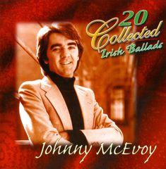 Johnny McEvoy - 20 Collected Irish Ballads