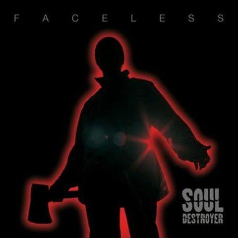 Soul Destroyer - Faceless