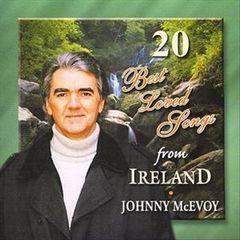 Johnny McEvoy - 20 Best Loved Songs from Ireland