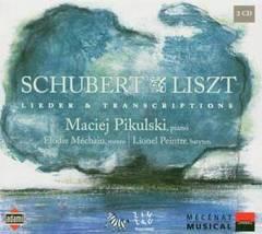 Maciej Pikulski - Schubert & Liszt: Lieder & Transcriptions
