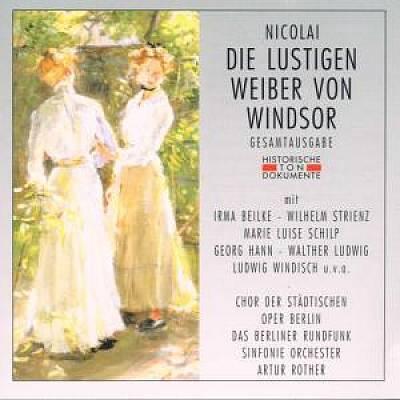 Artur Rother - Nicolai: Die Lustige Weiber von Windsor (Gesamtausgabe)
