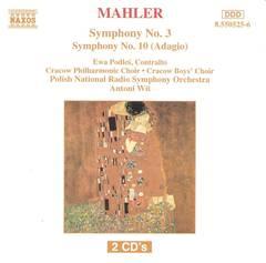 Antoni Wit - Mahler: Symphonies No. 3 & 10