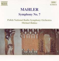 Michael Halász - Mahler: Symphony No. 7