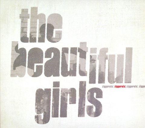 The Beautiful Girls - Ziggurats [Bonus Tracks]