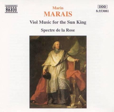 Spectre de la Rose - Marais: Viol Music for the Sun King