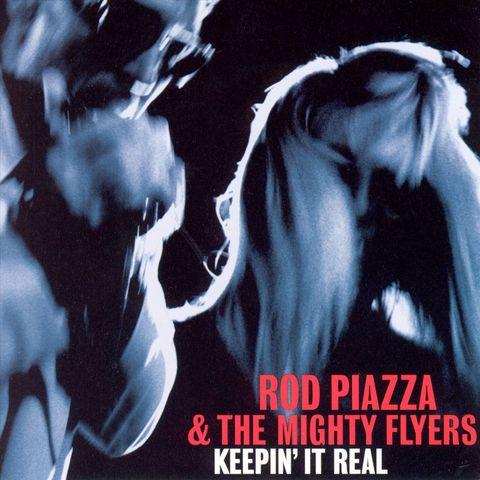 Rod Piazza - Keepin' It Real