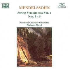 Nicholas Ward - Mendelssohn: String Symphonies Nos. 1 - 6